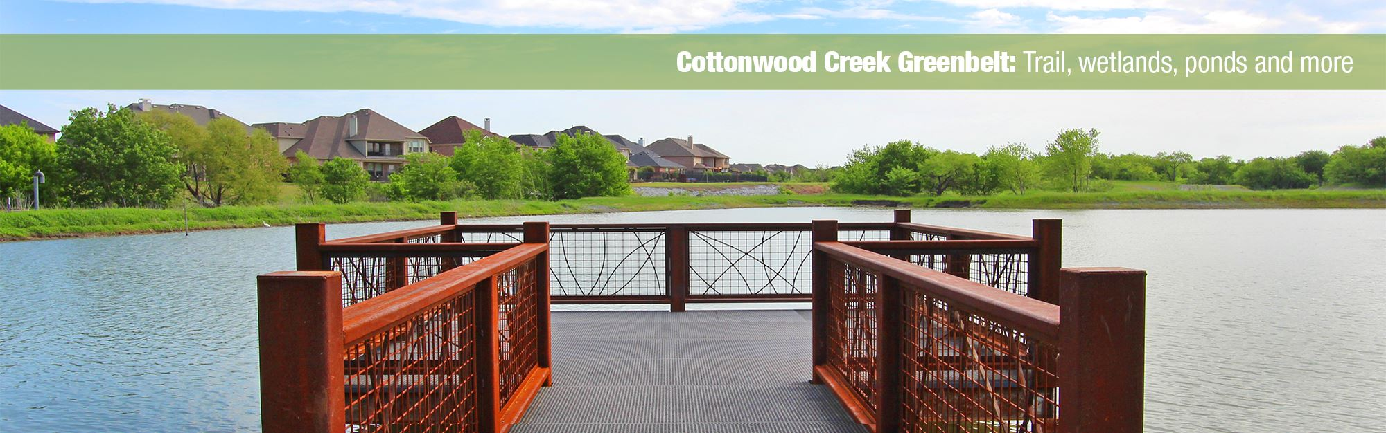 Cottonwood Creek Greenbelt:  Trail, wetlands, ponds and more